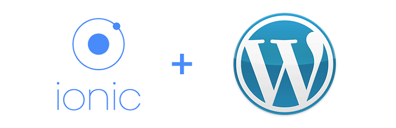 Ionic + WordPress