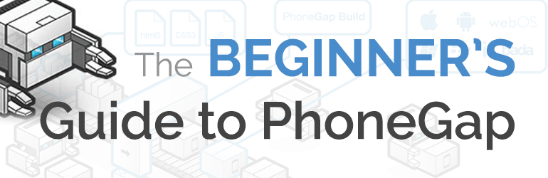 Beginner's Guide to Phonegap